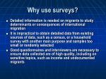 why use surveys