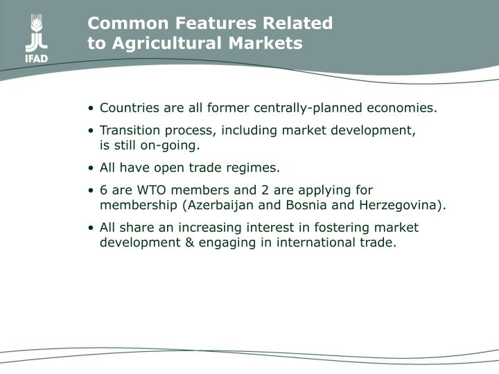 Common features related to agricultural markets