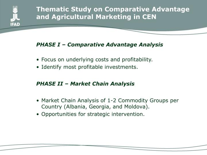 Thematic Study on Comparative Advantage and Agricultural Marketing in CEN