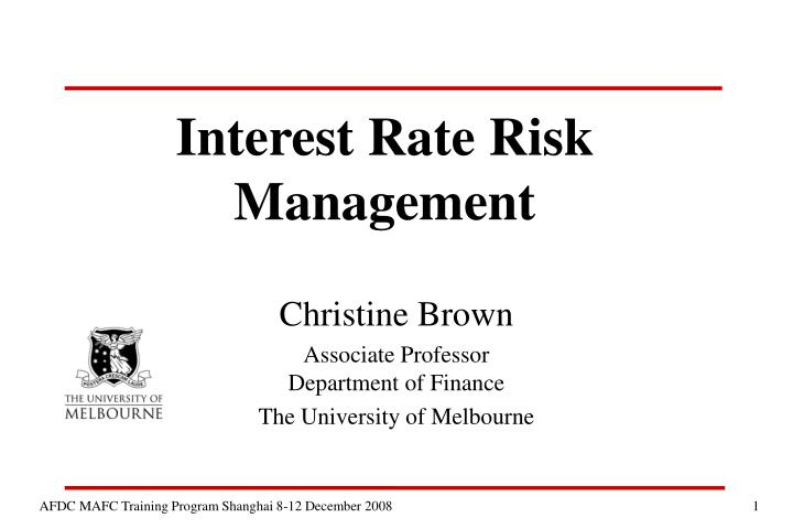 Ppt interest rate risk management powerpoint presentation id4240396 interest rate riskmanagement toneelgroepblik Choice Image