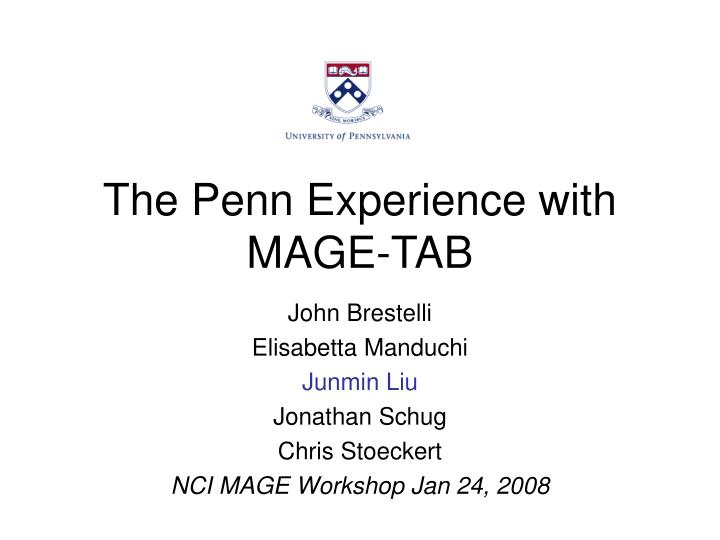 the penn experience with mage tab