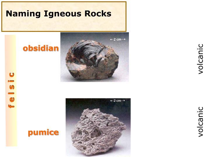 Naming Igneous Rocks
