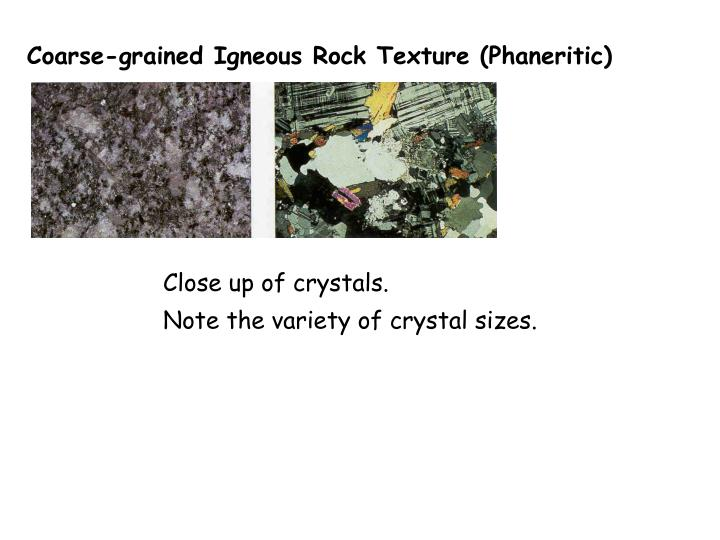 Coarse-grained Igneous Rock Texture (Phaneritic)