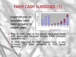 farm cash subsidies 1