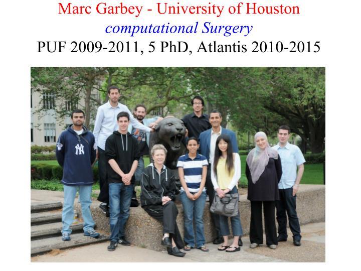 Marc Garbey - University of Houston