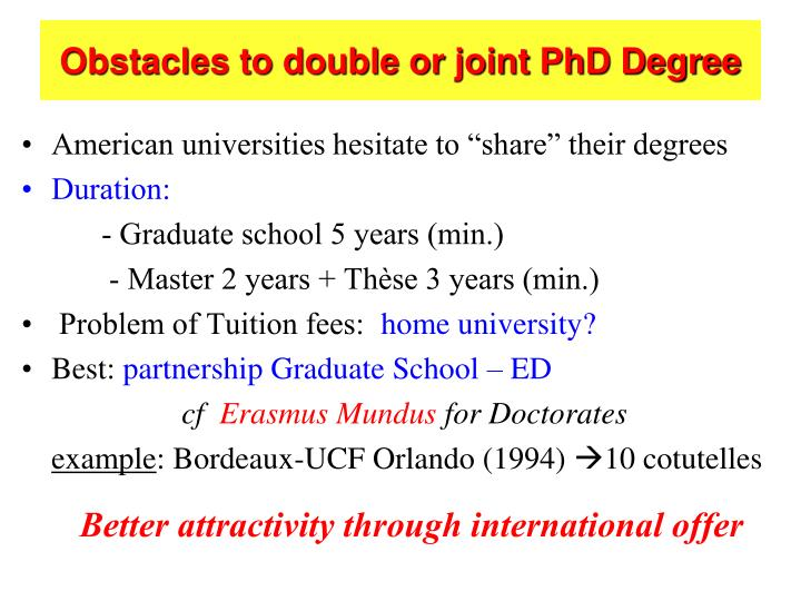 Obstacles to double or joint PhD Degree