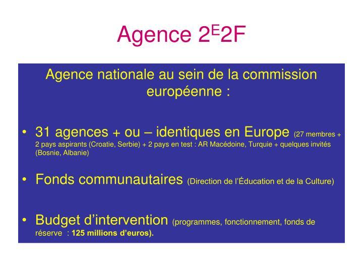 Agence 2 e 2f1
