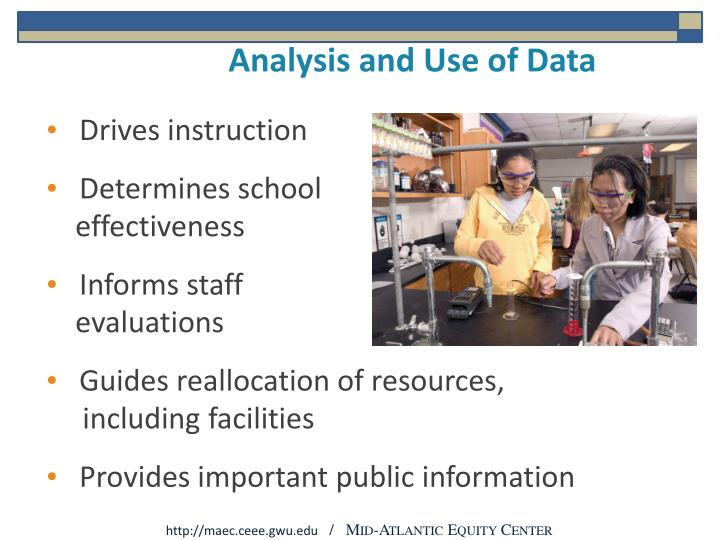 Analysis and Use of Data