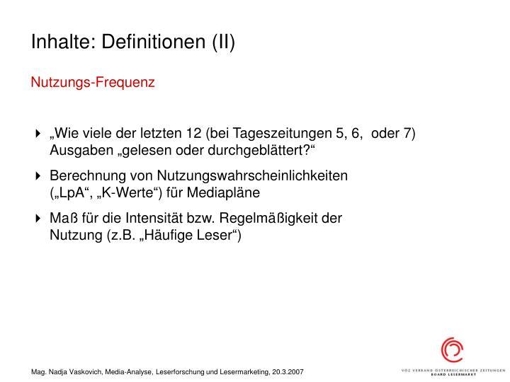 Inhalte: Definitionen (II)