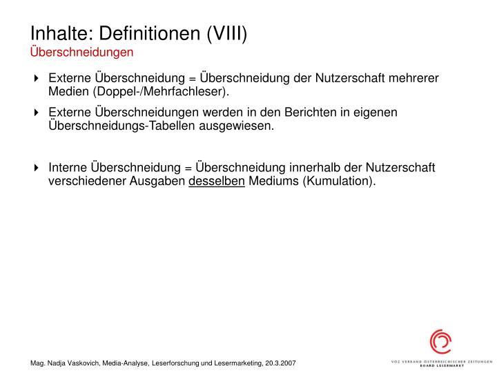 Inhalte: Definitionen (VIII)