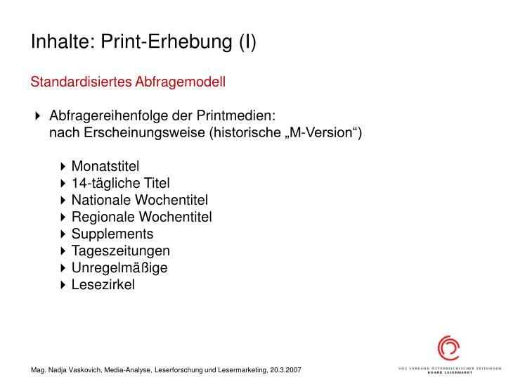 Inhalte: Print-Erhebung (I)