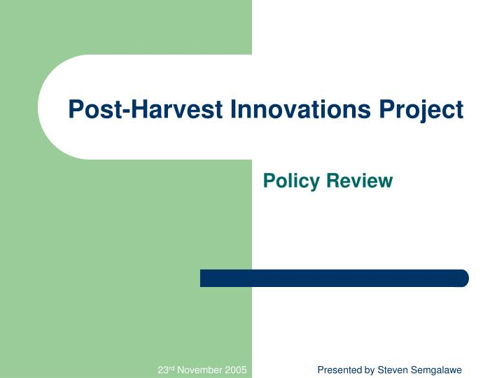 post harvest innovations project n.