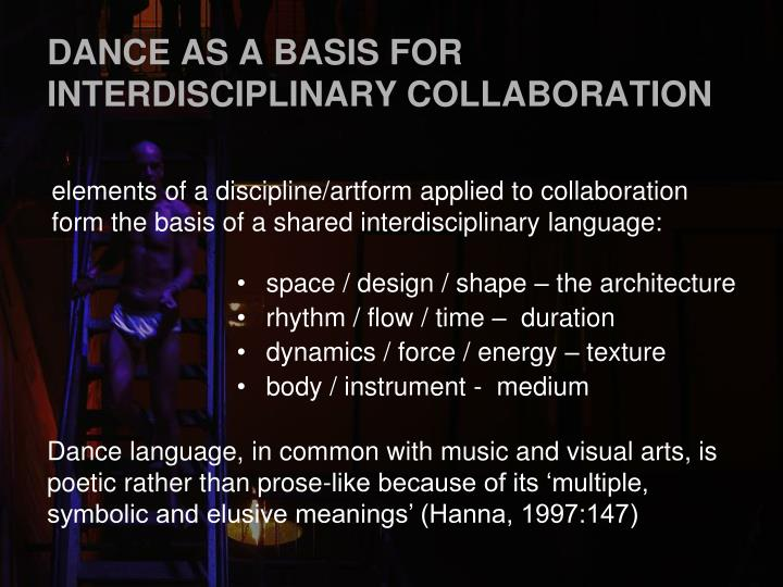 DANCE AS A BASIS FOR INTERDISCIPLINARY COLLABORATION