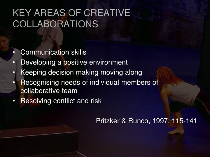 KEY AREAS OF CREATIVE COLLABORATIONS