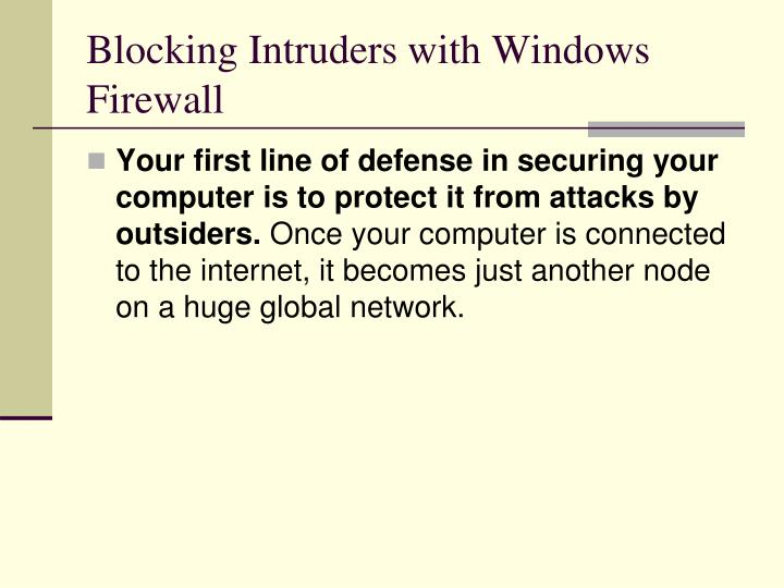Blocking Intruders with Windows Firewall
