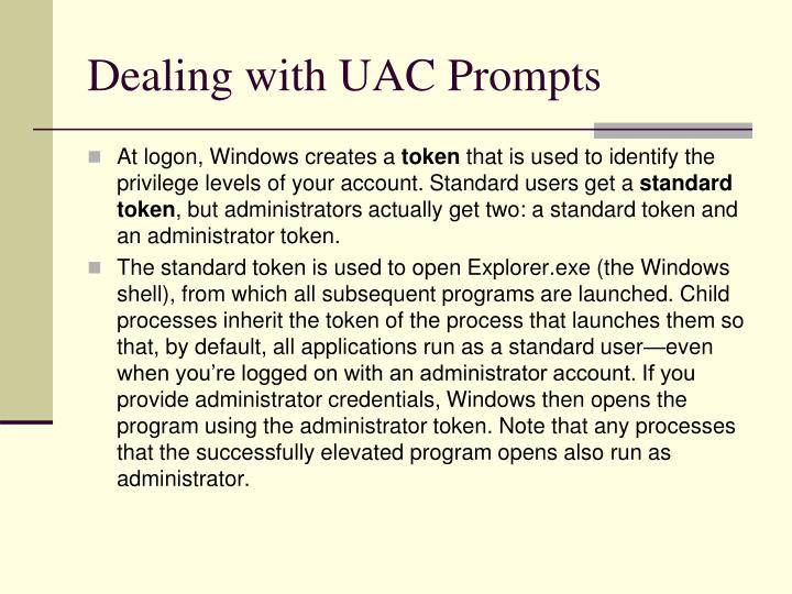 Dealing with UAC Prompts