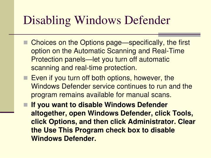 Disabling Windows Defender