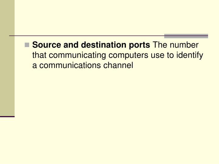 Source and destination ports