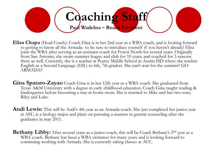 Coaching staff paul wadehra board president