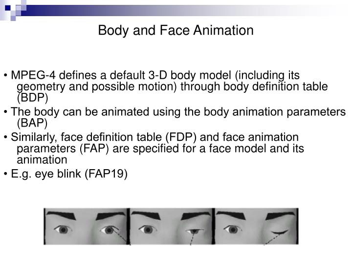 Body and Face Animation