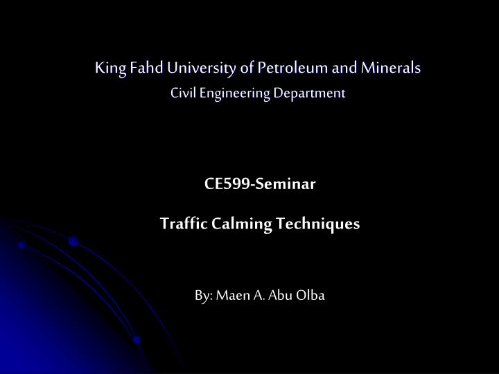 King fahd university of petroleum and minerals civil engineering department