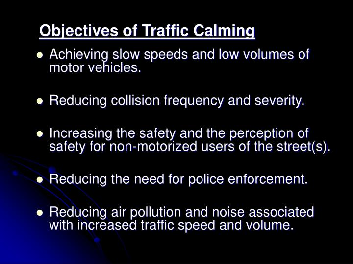 Objectives of Traffic Calming