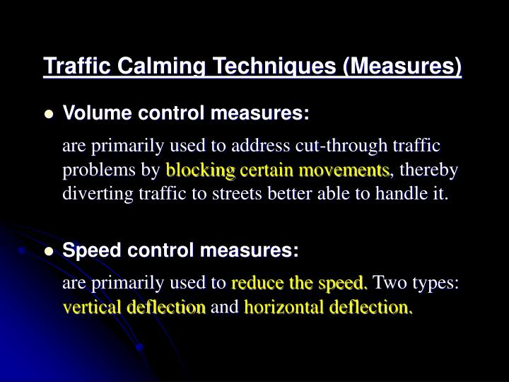 Traffic Calming Techniques (Measures)