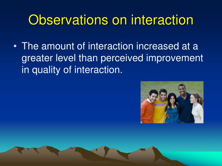 Observations on interaction