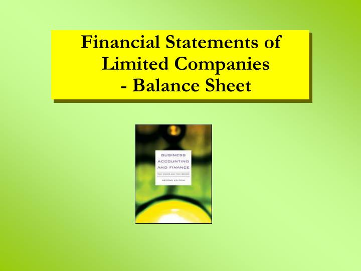 Financial Statements of Limited Companies             - Balance Sheet