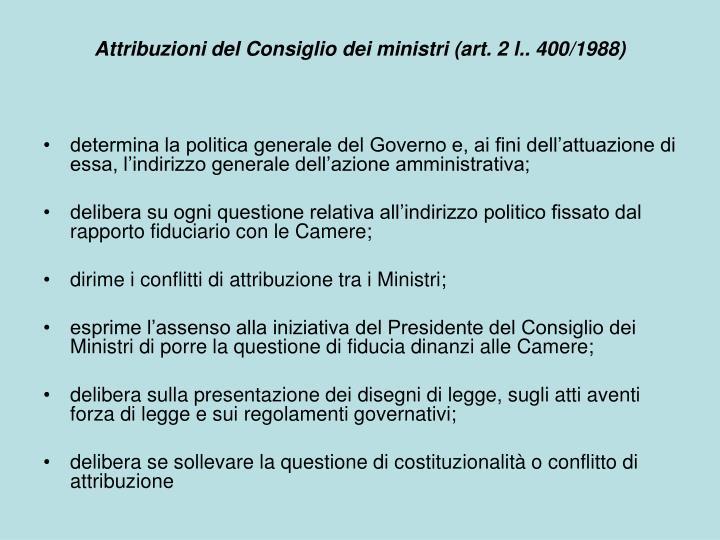 Attribuzioni del Consiglio dei ministri (art. 2 l.. 400/1988)