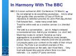 in harmony with the bbc