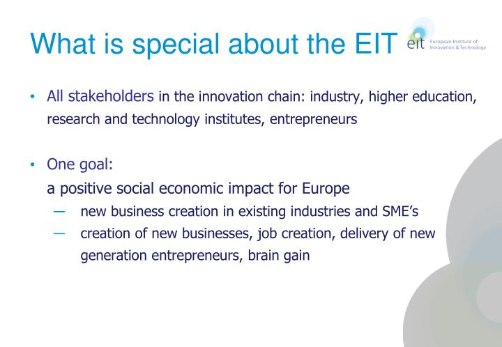 What is special about the EIT