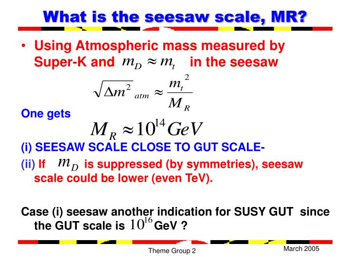 What is the seesaw scale, MR?