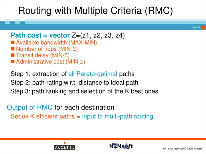 Routing with Multiple Criteria (RMC)