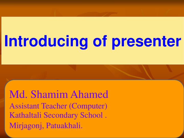 Introducing of presenter