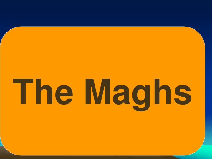 The Maghs