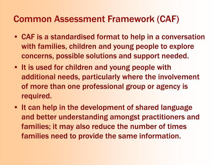 Common Assessment Framework (CAF)