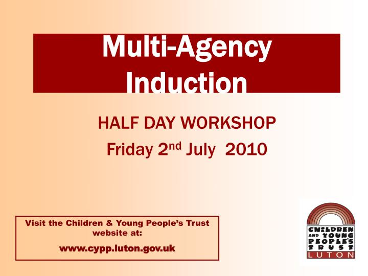 Multi agency induction