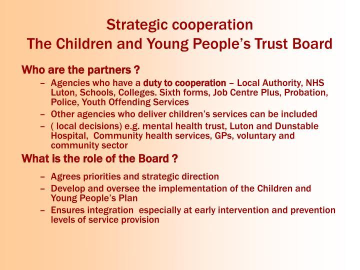 Strategic cooperation
