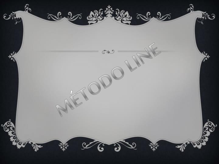 MÉTODO LINE