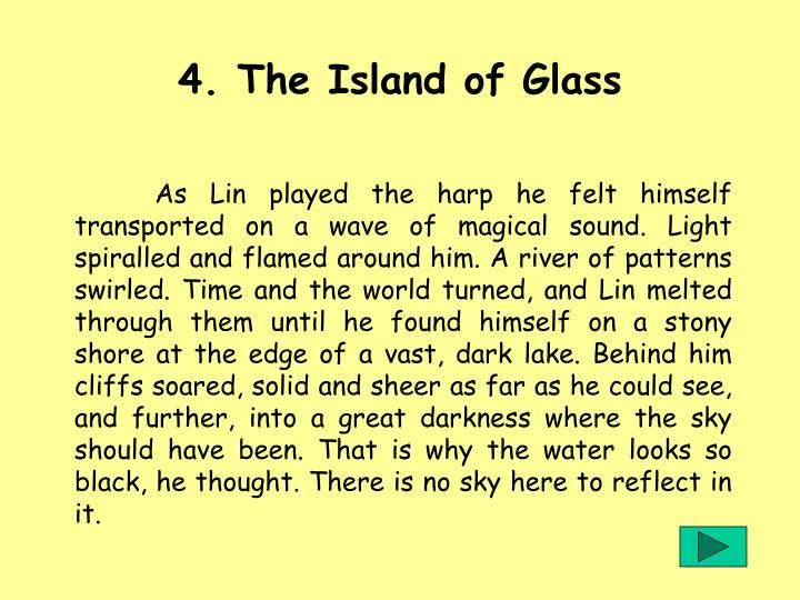 4. The Island of Glass
