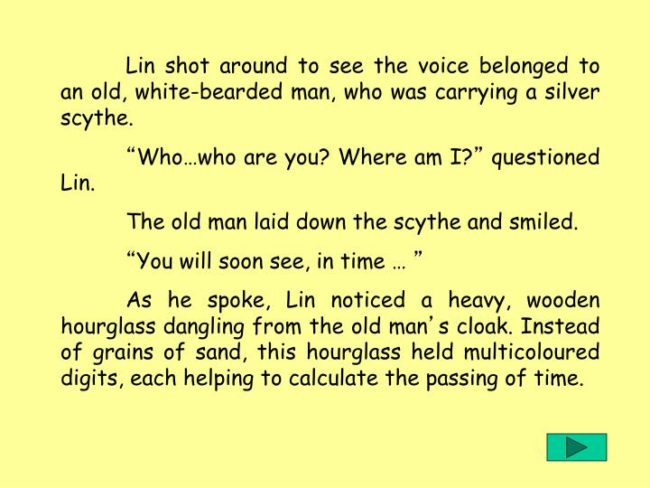 Lin shot around to see the voice belonged to an old, white-bearded man, who was carrying a silver scythe.