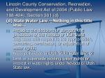 lincoln county conservation recreation and development act of 2004 public law 108 424 section 301 d