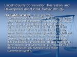 lincoln county conservation recreation and development act of 2004 section 301 b