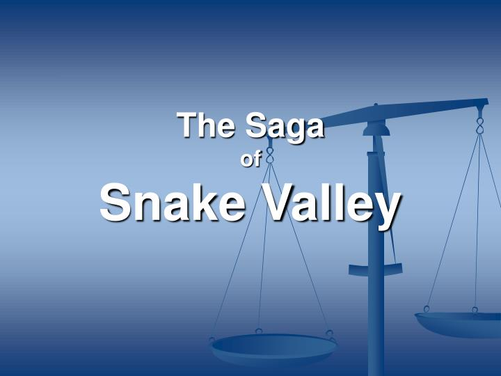the saga of snake valley n.