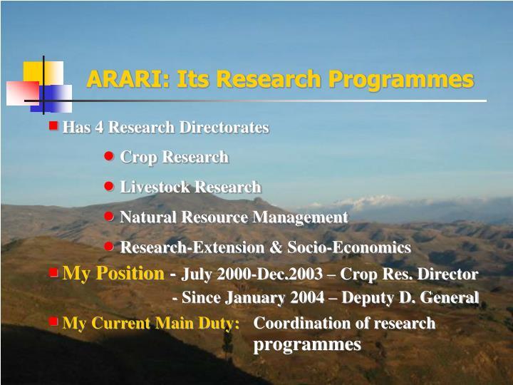 ARARI: Its Research Programmes