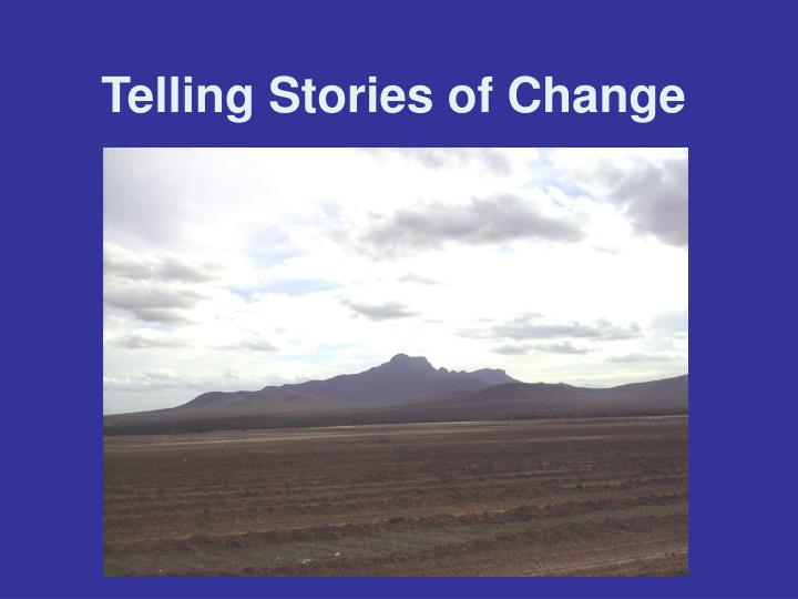 Telling stories of change