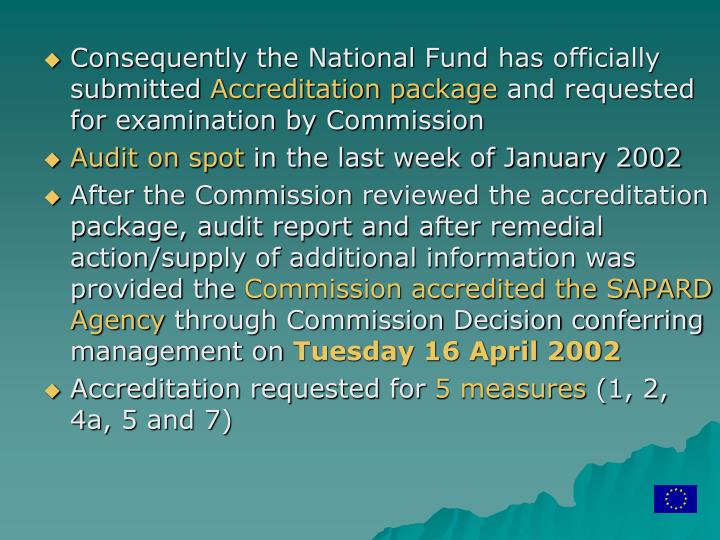 Consequently the National Fund has officially submitted