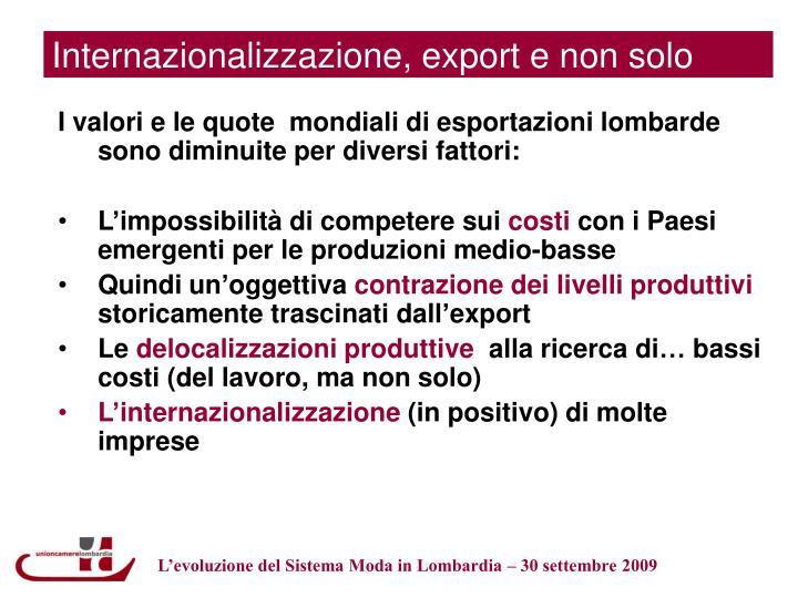 Internazionalizzazione, export e non solo