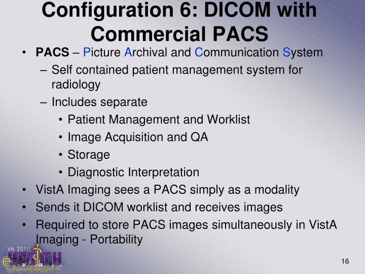 Configuration 6: DICOM with